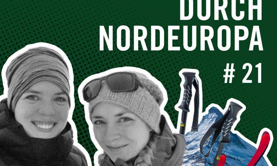 Rausgehört #21: Wintertour durch Nordeuropa mit Annkatrin und Malin