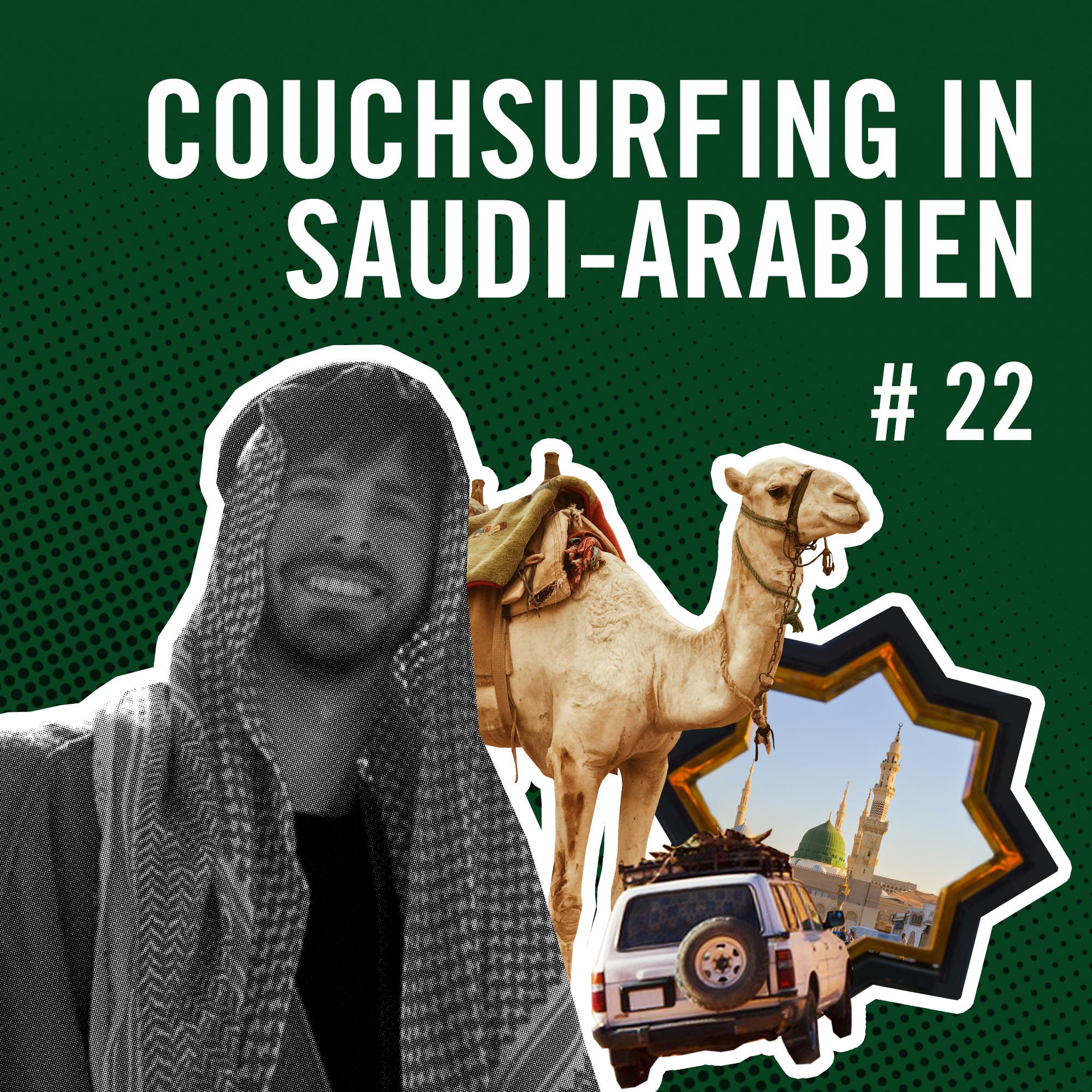Cover Rausgehört 22 Couchsurfing in Saudi-Arabien