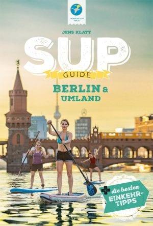Cover SUP-Guide Berlin & Umland von Jens Klatt