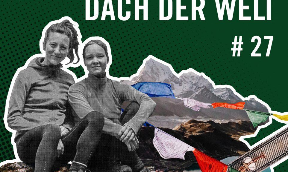 Rausgehört #27: Gemeinsam aufs Dach der Welt